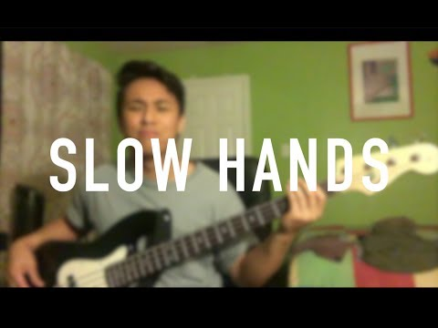 Slow Hands - Niall Horan Cover