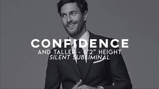 """Confidence and 6'2"""" Height 