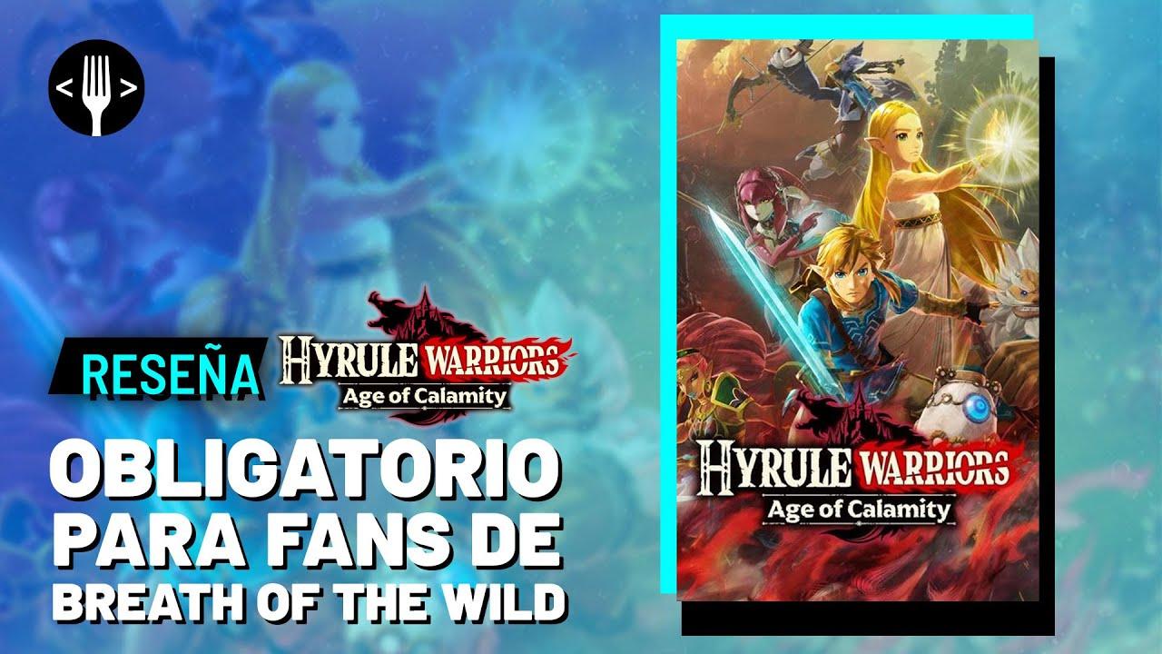 Resena Hyrule Warriors Age Of Calamity Obligatorio Para Los Fans De Botw