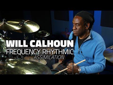 Will Calhoun - Frequency Rhythmic Assimilation (FULL DRUM LESSON)