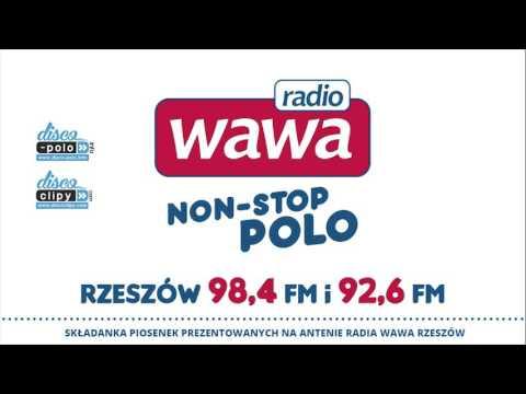 65bb3cdc6c207f Składanka Radia WAWA - Non-Stop Polo 2016 (Disco-Polo.info) - YouTube