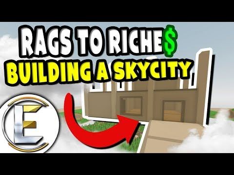 BUILDING A SKYCITY! | Unturned Roleplay Rags to Riches Reboot #9 - Building Shops In The Sky (RP)