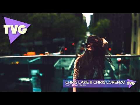 Chris Lake & Chris Lorenzo - Wicked Games