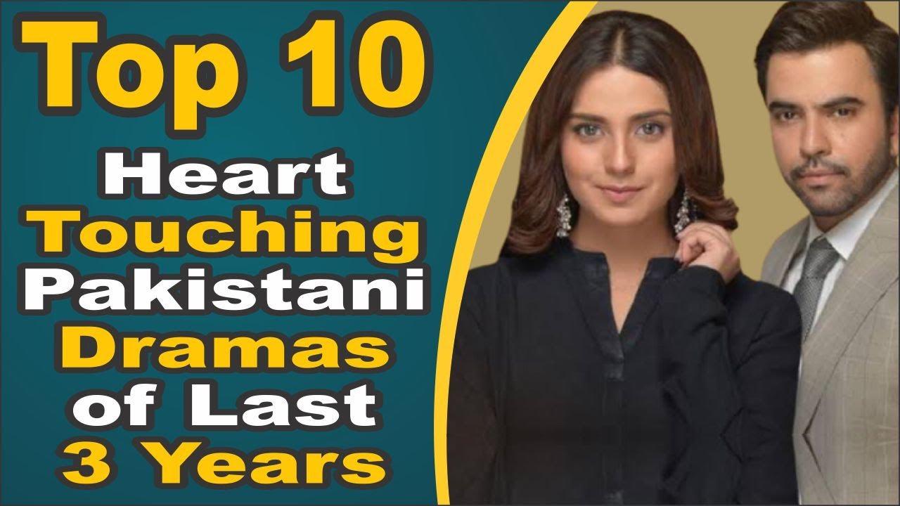 Top 10 Heart Touching Pakistani Dramas of Last 3 Years    Pak Drama TV