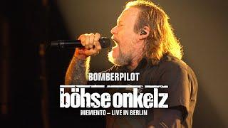 Böhse Onkelz - Bomberpilot (Memento - Live in Berlin)