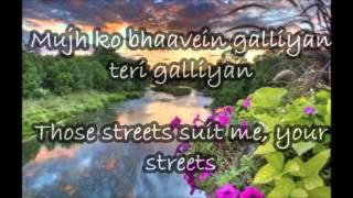 Galliyan Ek Villain Lyrics With English Translation