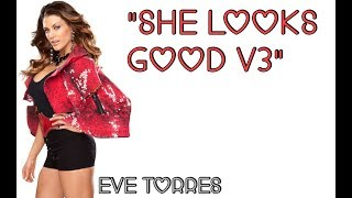 WWE: Eve Torres Theme Song [V3] [Lyrics]