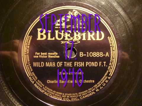 78rpm: Wild Mab Of The Fish Pond - Charlie Barnet and his Orchestra, 1940 - Bluebird 10888