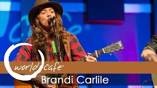 "Brandi Carlile - ""The Eye"" (Recorded Live for World Cafe)"
