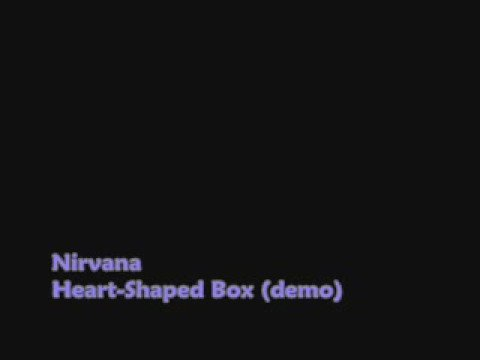 Nirvana Project ~~Heart-Shaped Box (demo) mp3