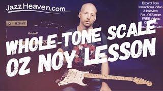Guitar Improvisation Lesson: Oz Noy on Whole Tone Scale - Sound like Monk ;) JazzHeaven.com Excerpt