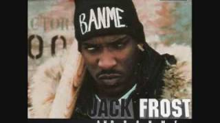 JACK FROST and B.A.N.M.E. / THE MACK IS BACK
