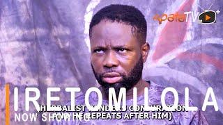 Iretomilola Latest Yoruba Movie 2021 Drama Starring Ibrahim Yekini   Funke Etti   Damola Olatunji