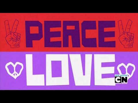Teen Titans Go! - Peace and Love Song
