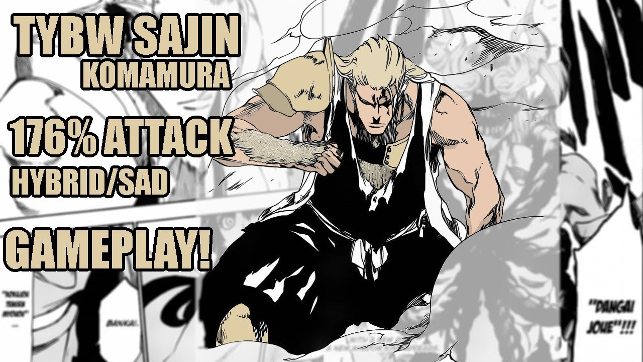 Tybw Human Sajin Komamura 176 Attacksadhybrid Gameplay
