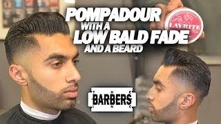 HOW TO: Pompadour w/ Low Taper Bald Fade & Beard | Men