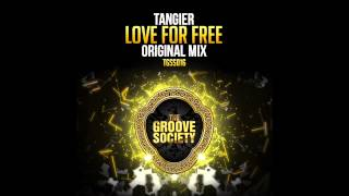 Tangier - Love For Free
