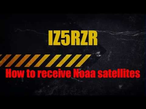 IZ5RZR - How To Receive Noaa Satellites With Sdr RTL2832U