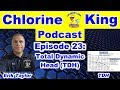 Chlorine King Podcast Episode 23: Total Dynamic Head (Audio Only)