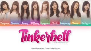 Girls' Generation (소녀시대) – Tinkerbell Color Coded Lyrics (Ha…