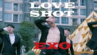 "[KPOP IN PUBLIC CHALLENGE] EXO 엑소 ""Love Shot"" 