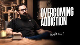 Overcoming Addiction - Cafe Series   Wajih Uddin