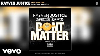 Rayven Justice - Don't Matter