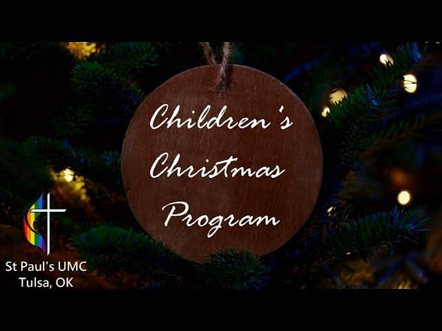 A Gift for All! - St Paul's UMC Children's Christmas Program 2020