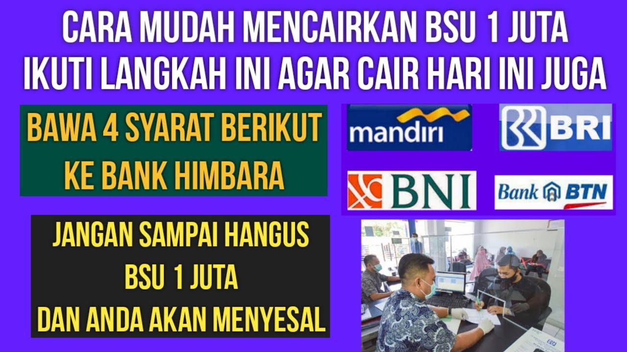 Download CARA MENCAIRKAN BSU 1 JUTA DI BANK BNI BRI BTN MANDIRI JANGAN SAMPAI HANGUS BSU BPJS KETENAGAKERJAAN