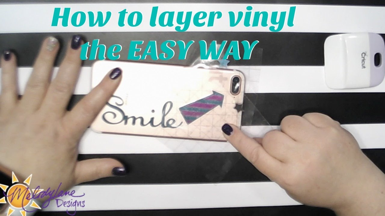 Layering Vinyl The Easy way