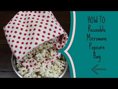 how to reusable microwave popcorn bag