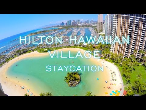 Hilton Hawaiian Village Staycation in Honolulu, Hawaii