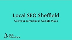 Local SEO Sheffield - Get Your Business Listed on Google Maps