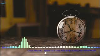Conor Maynard - Waste Your Time Official (8D AUDIO) USE HEADPHONE