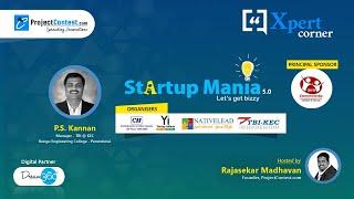 Startup Mania 5.0-2020 I Xpert Corner I Mr.P.S.Kannan-Manager, TBI KEC I Startup Contest