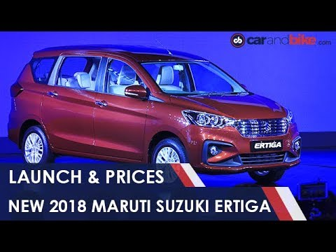 New 2018 Maruti Suzuki Ertiga Launched In India: Prices, Interiors and Engine Specs