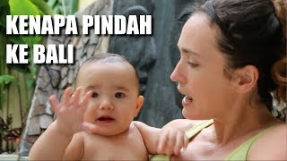 Kenapa Pindah ke Bali
