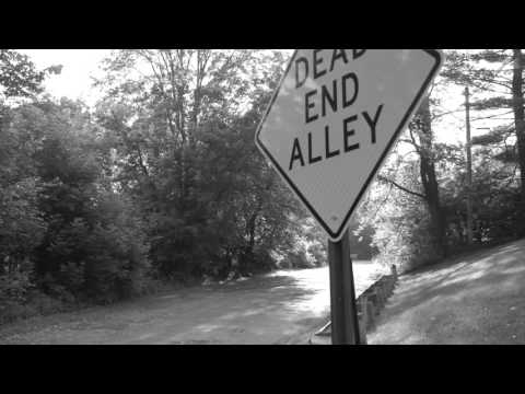 Dead End Alley's and Long Highways