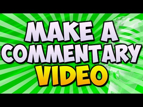 How To Record A Commentary Video 🎤 (Tips And Tricks To Improve)