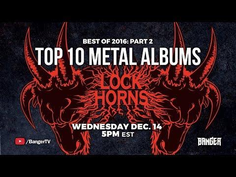 Lock Horns | Best Metal Albums of 2017 episode thumbnail