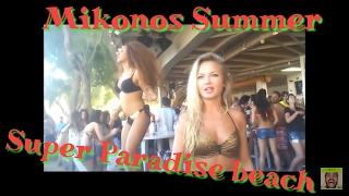 Mikonos Super Paradise Party