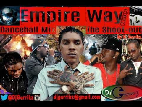 Dancehall ShootOut Mixtape - 2017 - Gaza Empire Way ( Vybz Kartel & Portmore Empire) @DjGarrikz