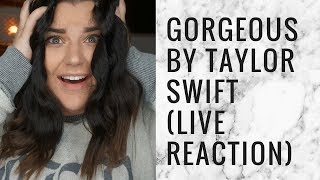 'GORGEOUS' TAYLOR SWIFT LIVE REACTION #REPUTATION| storiesinthedust