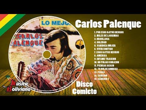 """MÚSICA BOLIVIANA - CARLOS PALENQUE - ALBUM """"LO MEJOR DE CARLOS PALENQUE"""" DISCO COMPLETO"""