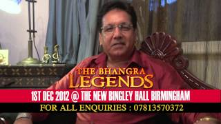 THE BHANGRA LEGENDS CONCERT - ALAAP - VIDEO MESSAGE
