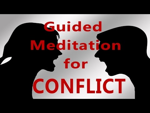 Guided meditation - conflict and confrontation