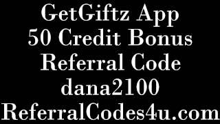 GetGiftz 50 Credit Bonus (dana2100) Get Giftz Referral Code, Invite Code & Promo Code