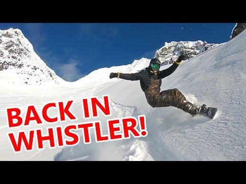 BACK SNOWBOARDING IN WHISTLER!