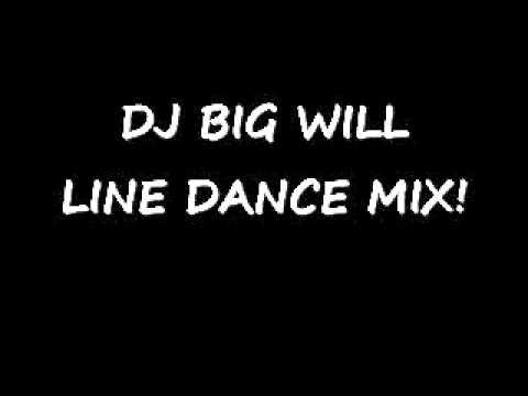 DJ BIG WILL LINE DANCE MIX