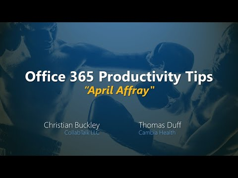 "Office 365 Productivity Tips -- ""April Affray"" thumbnail"